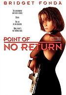 Point of No Return - Nữ sát thủ bụi đời